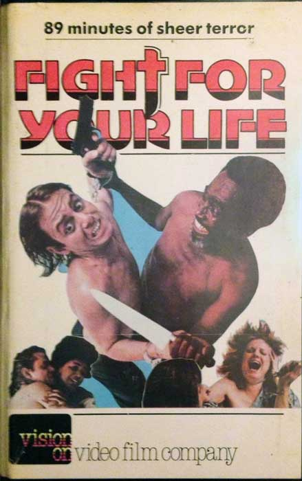 Fight For Your Life UK Vision On Video Pre Cert VHS Video