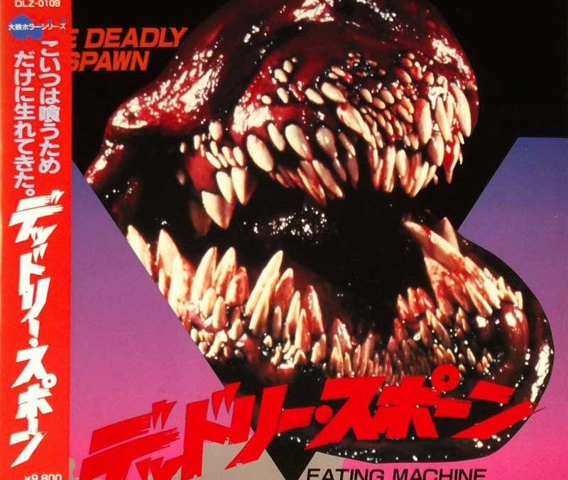The Deadly Spawn DLZ-0109