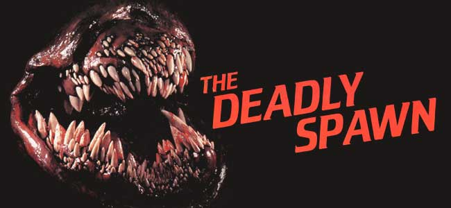 The Deadly Spawn Horror Collectors