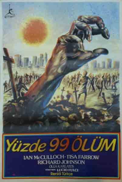 Zombie Turkish Poster V2 YÜZDE 99 ÖLÜM