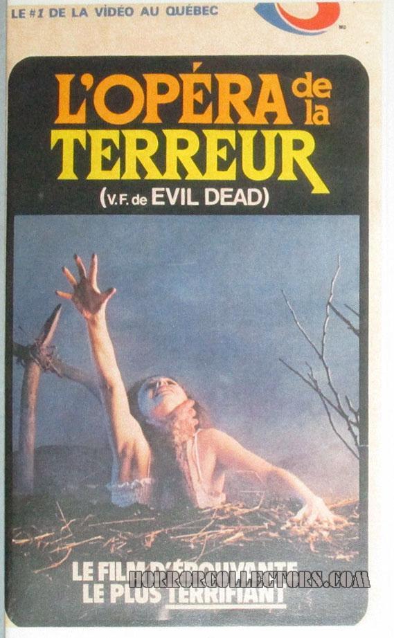 L'opera De La Terreur AKA The Evil Dead Canada Sovicom Video