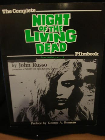 NIGHT OF THE LIVING DEAD THE COMPLETE FILMBOOK